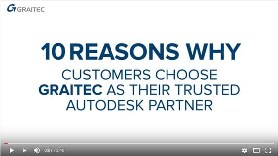 Top 10 reasons to  choose GRAITEC as  your Autodesk Partner